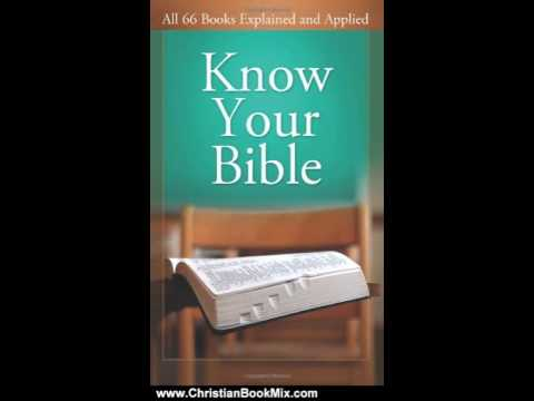 Christian Book Review: Know Your Bible: All 66 Books Explained (VALUE BOOKS) by Paul Kent