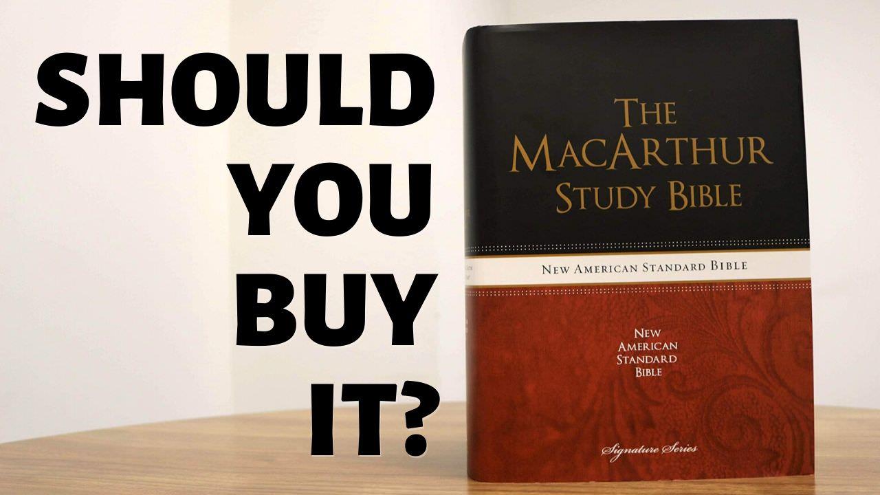 John MacArthur Study Bible Review